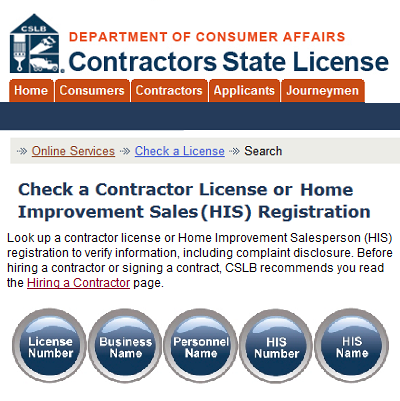 Here's the California website where you may check contractor licenses and consumer info. (Contractor State Licensing Board)